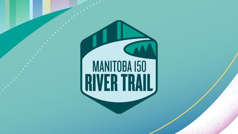 Manitoba 150 River Trail
